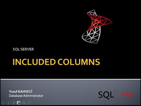 Included Columns ındex SQL TURKIYE