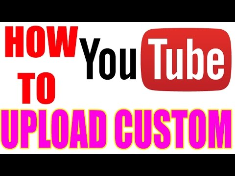 How to Upload a Custom Thumbnail To Youtube 2017 Tutorial