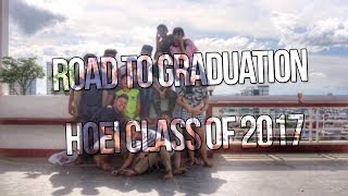HOEI ROAD TO GRADUATION | CLASS OF 2017 | VLOG #8