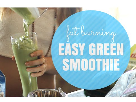 Fat Burning Foods | Green Smoothie Recipe for Weight Loss