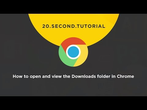 OLDIE - How to open and view the Downloads folder: Chrome Tutorial #19