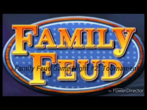 Family Feud Game Night #2: Tournament