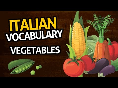 Learn Italian Vocabulary with OUINO™: Lesson #13 (Vegetables)