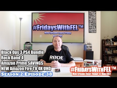 #FridaysWithFEL™ Black Ops 3 PS4 Bundle, Rock Band 4 & Amazon Prime $67 DEAL! (S2/E38)