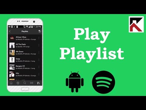 How To Play Your Playlists On Spotify Android 2018