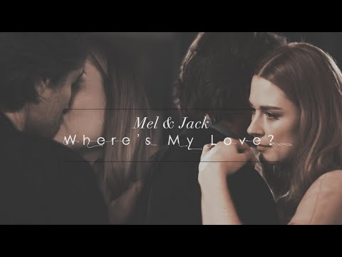 mel and jack    where's my love? [Happy Valentine's Day]