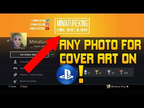 How to Have ANY Image As Your Custom Cover on Your PS4 Profile!