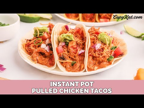 Instant Pot Pulled Chicken Tacos