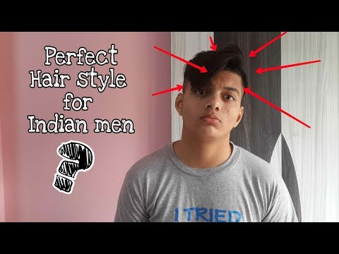 Perfect Hairstyle for Indian men 2018 | How to choose Hair products for Men