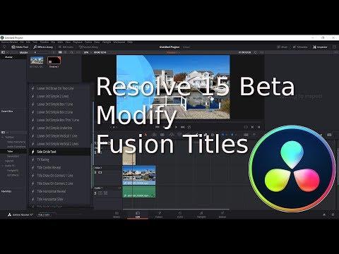 Resolve 15 Modify Fusion Titles