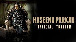 Haseena Parkar Official Trailer | Shraddha Kapoor | 22 September 2017