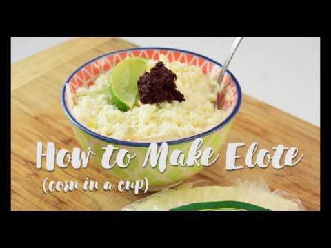 Elote - Corn in a Cup Recipe