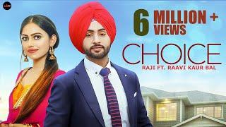 Choice (Official Video) | Raji ft. Raavi | MixSingh | Latest Punjabi Songs 2019 | New Punjabi Songs