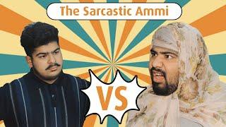 The Sarcastic Ammi || Unique MicroFilms || Comedy Skit