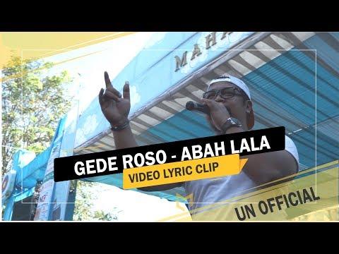 Lirik Lagu GEDE ROSO (Full) By Abah Lala Campursari - AnekaNews.net