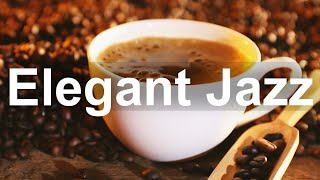 Elegant Coffee Time Jazz – Happy Jazz and Bossa Nova Music for Exquisite Mood
