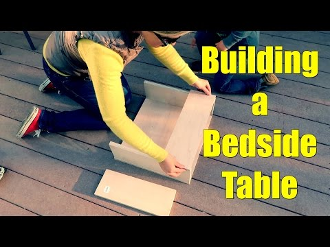 Building a Bedside Table
