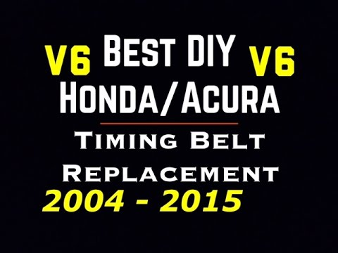04 - 15 V6 Honda Acura Timing Belt Replace -Accord Ridgeline Pilot TL Odyssey Pilot - J Series V6