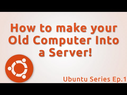 How to Make your Old Computer into a Server!