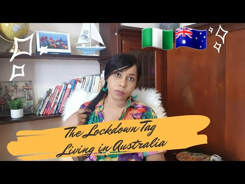 Lockdown Question Tag || How the Lockdown has Affected my Family || Nigerian Living in Australia.