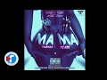 Mama Remix Tigueraje Remix Rayo Y Toby Ft Messiah Mark B Off