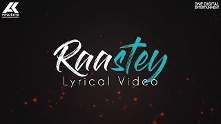 DEEP KALSI - RAASTEY (Lyrical Video) | New Hindi Songs 2017 | AK Projekts