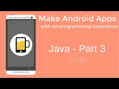 How to Make Android Apps - Java Programming Part 3