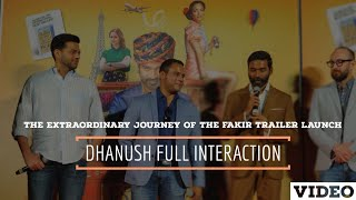 Dhanush Interaction With Bollywood Media At TEJOF Trailer Launch   Dhanush   Kenn Scott