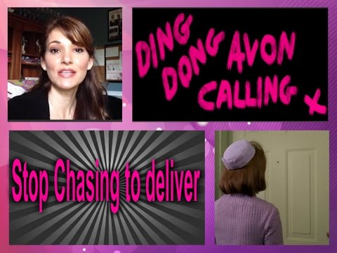 AVON - Are you chasing your customers to deliver? STOP IT!