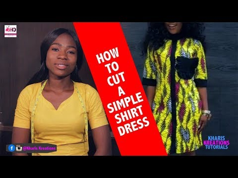 HOW TO CUT A SIMPLE SHIRT DRESS