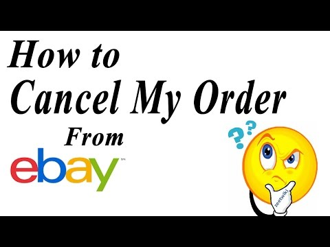 How to cancel my order from ebay