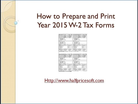 How to Print 2015 W2 Form