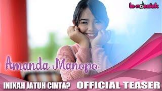 Amanda Manopo - Inikah Jatuh Cinta (Official Teaser Video)