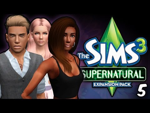Sims 3 || Let's Play: Supernatural [Part 5] FORMING THE PACK!
