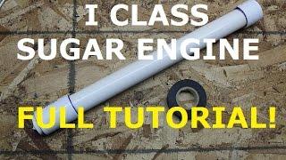 I Class 320 gram Sugar Rocket - Full Tutorial