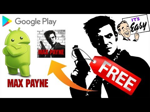 HOW to GET Max Payne for FREE on ANDROID NO ROOT 2018