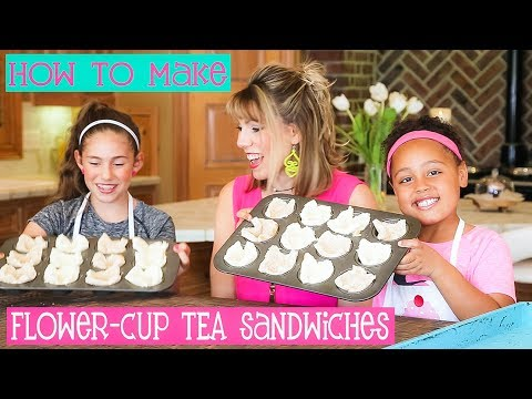 How to Make ADORABLE Flower Cup Tea Sandwiches & ways to prepare BEAUTIFUL Sandwich Trays & Platters