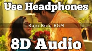 Raja Rani (Movie) | BGM - (8D Version) | Emotional Bgm | Prakash kumar | Arya ,Nayanthara & Nazriya