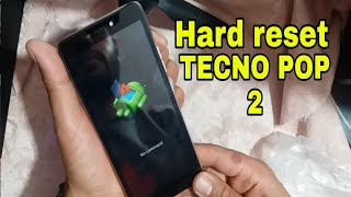 HOW TO HARD RESET TECNO POP 2 PRO B2 HARD RESET RESTART