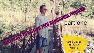 Download BEST PLACE TO VISIT IN TEZU ARUNACHAL PRADESH part-one Video