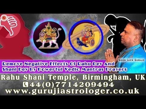 Remove Negative Effects Of Rahu Dev And Shani Dev By Powerful Vedic Mantras Prayers | Guruji UK🙏👏