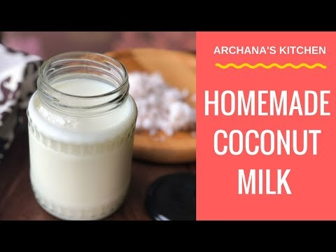 How To Make Coconut Milk - Recipe for Beginners By Archana's Kitchen