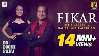 Fikar - Rahat Fateh Ali Khan , Neha Kakkar , Badshah | Do Dooni Panj | Release 11 Jan