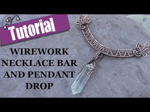 Wirework Necklace Bar and Pendant Drop - Wire Wrapping Tutorial