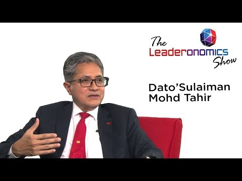 The Leaderonomics Show - Dato' Sulaiman Mohd Tahir,  Group CEO of AmBank Group
