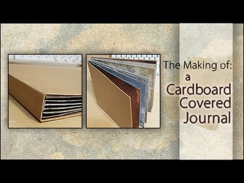 The Making Of: A Cardboard Covered Journal