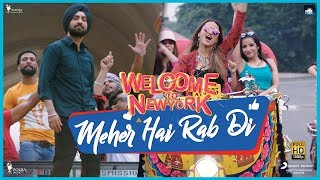 Meher Hai Rab Di - Diljit | Sonakshi | Mika | Khusboo | Welcome To New York | Feb 23
