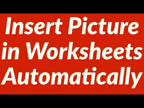 Insert Picture in Multiple Worksheets Automatically