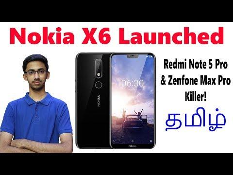 Nokia X6 ( Snapdragon 636 , Dual Camera, Notch )- Redmi Note 5 Pro, Zenfone Max Pro Killer?   Tamil