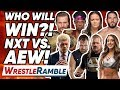 Who Will Win The WWE NXT Vs AEW All Elite Wrestling Battle WrestleRamble